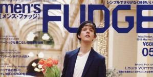 men's FUDGE 5月号掲載情報。